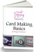 Free ebook with cardmaking basic tips and tricks. #stampinup #cardmaking