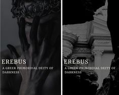 Read EREBUS from the story A Guide on Greek Mythology by chubbyeol_jones with 246 reads. Erebus was one of the primordial deities in. Greek Words And Meanings, Names With Meaning, Greek And Roman Mythology, Greek Gods And Goddesses, Pretty Names, Cool Names, Unique Names, Goddess Names, Fantasy Names