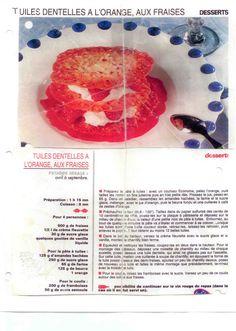 Les tuiles de Colette Colette, Cantaloupe, Desserts, Food, Roof Tiles, Almond, Strawberry Fruit, Tailgate Desserts, Deserts