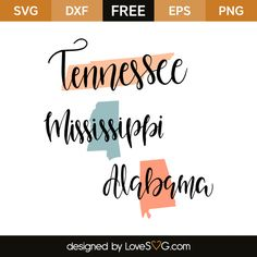 *** FREE SVG CUT FILE for Cricut, Silhouette and more *** Tennessee – Mississippi – Alabama
