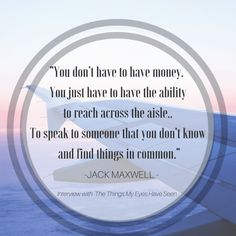 Jack Maxwell   Booze Traveler  Interview with The Things My Eyes Have Seen #travel #wuote #travelling #inspiration #quotes