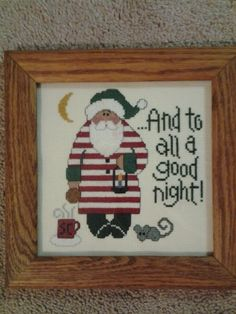 Santa...And to All A Good Night... 7X7.