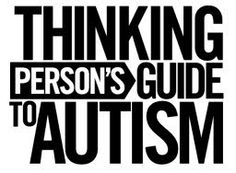 Thinking Person's Guide to Autism.....excellent guide to food & picky eaters. READ THIS!!