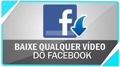 Como baixar vídeos do Facebook ( Sem programas ou site )