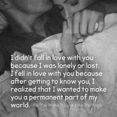 I Wanted To Make You A Permanent Part Of My World love love quotes relationship quotes relationship quotes and sayings quotes quotes broken quotes cute quotes love quotes struggling Love Quotes For Him, Change Quotes, Cute Quotes, Happy Quotes, Quotes To Live By, Funny Quotes, Lonely Quotes, Love Is Poem, You And I Quotes