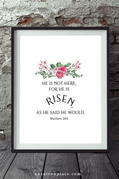 A free digital download: He is Risen Printable Easter Wall Art. The beloved bible verse from Matthew Chapter 28:6. Makes a lovely framed print. #bibleverse #easter #heisrisen