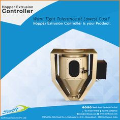 Hopper Extrusion Controller by Swift Auxi Technik is a product that has tight tolerances at the lowest possible cost with its advanced mechanism. #HopperExtrusionController #HopperExtrusionControllerManufacturer #HopperExtrusionControllerSuppliers #HopperExtrusionControllerTraders