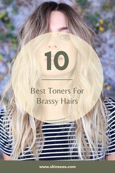Toner For Brown Hair, Toner For Blonde Hair, Bleach Blonde Hair, Hair Toner, Brassy Blonde, Brassy Hair, Light Blonde, Light Brown Hair, Before And After Toner