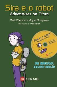 Infanti. Musical galego - inglés. Unha historia para ler e contar.
