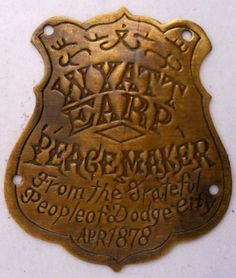 Wyatt Earp Dodge City Peacemaker Rifle Brass Flat Tag K266