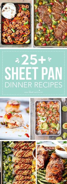 25 Delicious Sheet Pan Dinner Recipes that will make dinnertime a dream with easy prep work and less dishes!