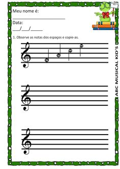 ATIVIDADES DE EDUCAÇÃO INFANTIL  E MUSICALIZAÇÃO INFANTIL: NOTAS MUSICAIS NOS ESPAÇOS Music Class, Music Education, Piano Lessons, Music Lessons, Piano Music, My Music, Kids Ca, Music Worksheets, Preschool Music