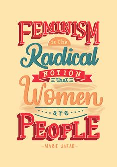 Hand Lettering by Rayane Alvim - Feminism is the radical notion that women are people. Cute Poster, Poster Wall, Poster Prints, Quotes Thoughts, Life Quotes Love, Political Posters, Political Art, Feminist Quotes, Feminist Art