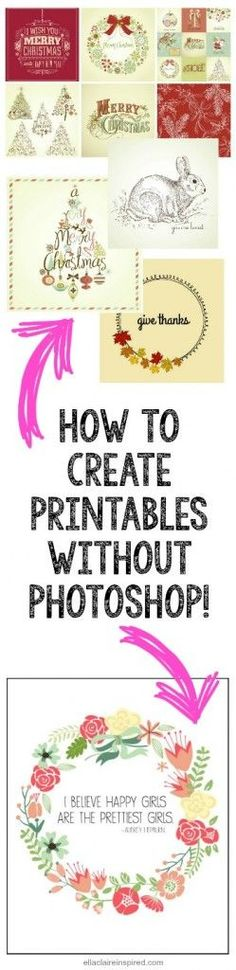 Super Easy Step-by-Step Instructions! How to create printables without Photoshop! by Ella Claire