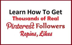 Learn How succesful Marketeres Get HQ Pinterest Followers, Repin and Likes