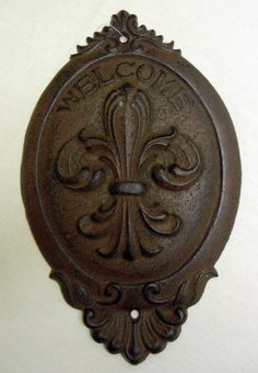 "Cast Iron Fleur de Lis ""Welcome"" Plaque-Fleur de Lis; Welcome; Door Knocker; Cast Iron; Fleur de Lis Welcome sign;"