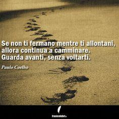 Tutte le frasi più belle in un solo posto? Vieni a trovarci su www.frasicelebri.it! http://www.frasicelebri.it