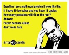 Every time I see a math problem…