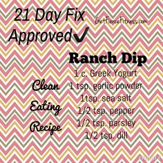 21 Day Fix Approved Ranch Dip. To order 21 Day Fix: www. 21 Day Fix Challenge, 21 Day Fix Meal Plan, 21 Day Fix Dressings, Salad Dressings, 21 Day Fix Snacks, Weigth Watchers, Beachbody 21 Day Fix, 21 Fix, 21 Day Fix Diet