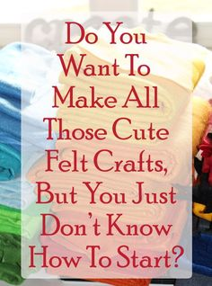 Confused about what you even need to do to start making felt crafts?Click here to see how I can guide you through and teach you what you need to know!