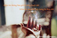 Niềm tin thay đổi khi chúng ta thay đổi