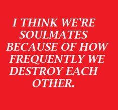 #red #soulmates #destroy #words #typography #poetry #red aesthetic #love