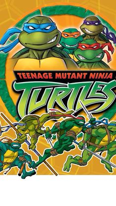 TMNT. (sorry if you're a fan of the new series, but I prefer the 2003 version more)