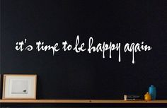 It's time to be happy again - Wall Art Decal Sticker Quote Hearts Home Decor in Home & Garden, Home Décor, Decals, Stickers & Vinyl Art   eBay