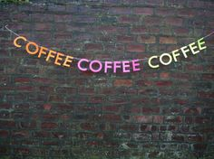 Luxury paper decorations, designed and handmade to order in our studio in Scotland.  COFFEE COFFEE COFFEE is a saying. Like an exaggeration. Its a funny desperate cry for caffeine. Inspired by our favourite caffeine addict Lorelai Gilmore, this banner is available as one word COFFEE for £6, or as COFFEE COFFEE COFFEE for £18. Featured here in 350 micron neon card and cream string. All letters app. 5/13cm tall. The paper yarn string of the banner featured in image 1 (coffee x3) is app. 88...