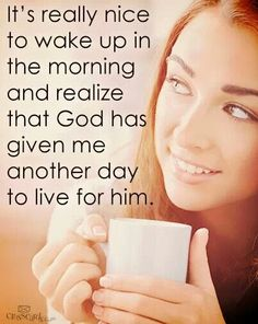 Good morning, thank you Lord and let me live this day according to your commandments.
