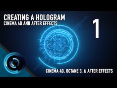 Creating a Hologram in Cinema and After Effects - Part 4 Octane Render Settings