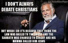 I don't always debate Christians but those Christians who don't really know....The Law still stands as well as all 10 commandments, the true Sabbath is Saturday and His true name is Yahushua sometimes spelled Y'shua, Yashua or Yeshua...but it wasn't originally Jesus. Just to let you know. Amen!
