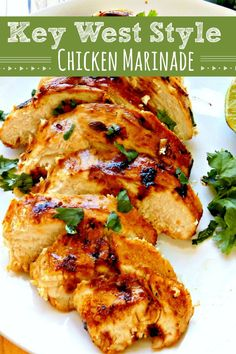 This Key West Style Chicken Marinade is a super-flavorful marinade that can be used for grilled chicken, or baked chicken, or chicken sauteed in a pan. Baked Chicken Marinade, Roasted Chicken Thighs, Chicken Marinades, Grilled Chicken Recipes, Easy Chicken Recipes, Grilling Recipes, Cooking Recipes, Healthy Recipes, Healthy Food