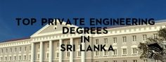 There are several private education institutes successfully conduct Private Engineering Degrees with affiliation of recognized foreign degree programmes Engineering Courses, Engineering Degrees, Sri Lanka, Education, Building, Top, Travel, Viajes, Buildings