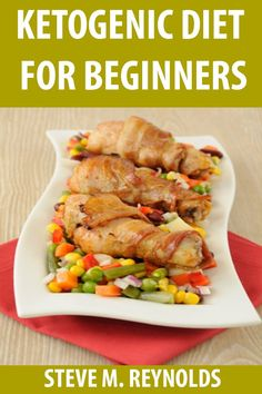 Ketogenic Diet: The Ketogenic Diet To Lose Weight Now: Ketogenic Diet For Beginners - INCLUDES RECIPES! (Ketogenic Diet, Ketogenic Recipes, Ketogenic Cookbook, Low Carb Diet, Keto Diet Cookbook):Amazon:Kindle Store