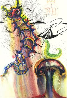 Dali´s illustrations for Alice in Wonderland.  Advice From a Caterpillar.