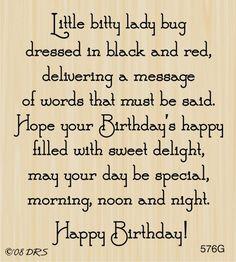 Ladybug Birthday Greeting Rubber Stamp by DRS Designs Birthday Verses For Cards, Birthday Poems, Birthday Card Sayings, Birthday Sentiments, Birthday Messages, Happy Birthday Wishes, Happy Birthdays, Birthday Humorous, Sister Birthday