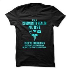 Love being -- COMMUNITY-HEALTH-NURSE #shirt #clothing. ORDER NOW => https://www.sunfrog.com/No-Category/Love-being--COMMUNITY-HEALTH-NURSE.html?id=60505
