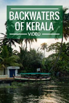 A day of wonder, wandering on a boat in the Backwaters of Kerala, Southern India - Video.