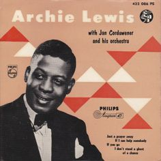 Archie Lewis  Just A Prayer Away  A1: Just A Prayer Away A2: If I Can Help Somebody B1: If You Go B2: I Don't Stand A Ghost Of A Chance Philips Netherlands422 086 PE