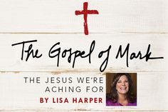 LifeWay Women All Access — The Gospel of Mark Giveaway