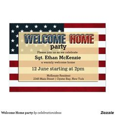 Welcome Home party 5x7 Paper Invitation Card http://www.zazzle.com/welcome_home_party_5x7_paper_invitation_card-256162013231187235?rf=238588924226571373