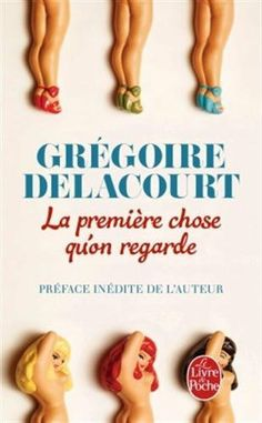 La première chose qu'on regarde de Grégoire Delacourt, http://www.amazon.fr/dp/2253178144/ref=cm_sw_r_pi_dp_-C3Ltb12PMHPS