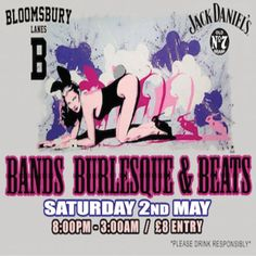 Bands, Burlesque & Beats at Bloomsbury Lanes, Basement of Travistock Hotel, Bedford Way, London, WC1H 9EU, UK on May 02, 2015 to May 03, 2015 at 8:00pm to 3:00am 4 wicked established up and coming Bands playing various genres, 3 of London's best Burlesque performers compered by one of London's funniest Comperes and to end the night on a real party vibe 2 phat DJs!  URLs: Facebook: http://atnd.it/22857-0 Tickets: http://atnd.it/22857-2  Category: Nightlife,  Price: ADV £7, Door £8