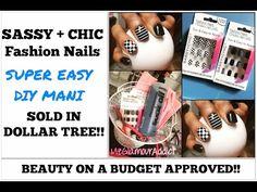 Dollar Tree | SASSY + CHIC Fashion Nails | FABULOUS DIY Mani WITHOUT Breaking Bank!