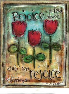 Cute Gift Idea:    Scripture Art, Rejoice in the Lord Always (Phil 4.1), 8x10 Fine Art Print. $18.00, via Etsy.