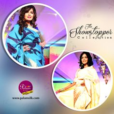 The showstopper collection from PALAM SILKS