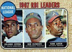 3 - N.L. 1967 RBI Leaders - Orlando Cepeda - Roberto Clemente - Hank Aaron