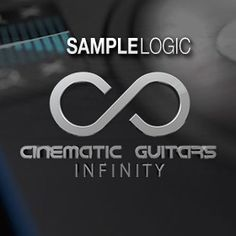 Win Sample Logic Cinematic Guitars Infinity (worth $599.99)