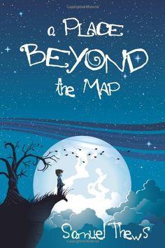 A Place Beyond The Map by Samuel Thews http://www.amazon.com/dp/1466467312/ref=cm_sw_r_pi_dp_cuh2tb09BAQZ4E50